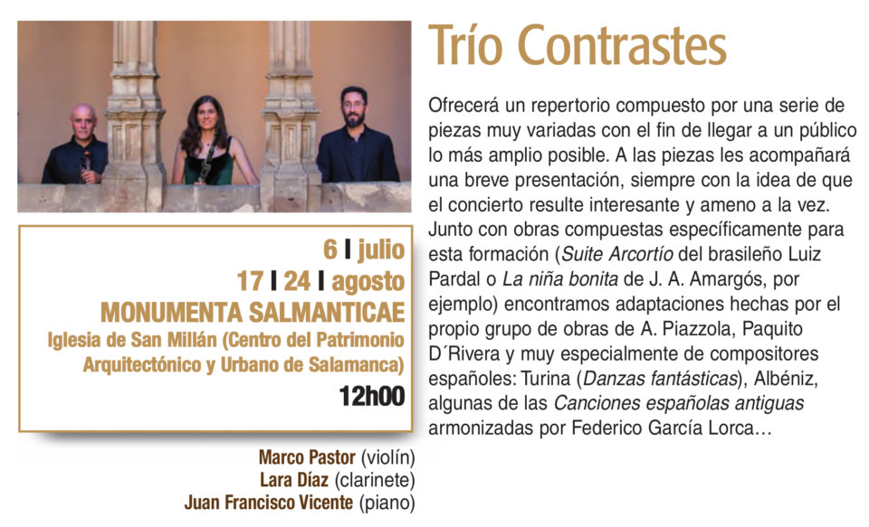 Monumenta Salmanticae Trío Contrastes Plazas y Patios 2019 Salamanca Julio agosto
