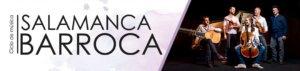 Hospedería Fonseca Salamanca Barroca 2019-2020 Tiento Nuevo Universidad de Salamanca Febrero