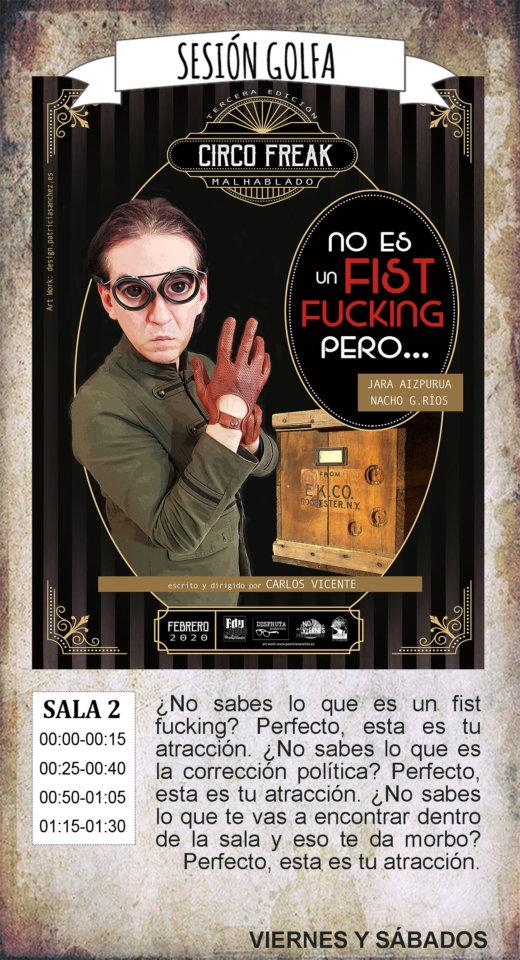 La Malhablada No es fist fucking pero... Sesión Golfa Salamanca Febrero 2020