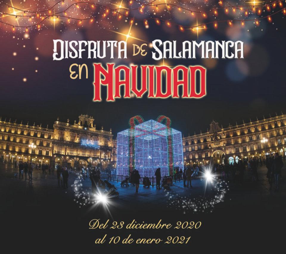 Disfruta de Salamanca en Navidad… Las propuestas consistoriales para estas fechas